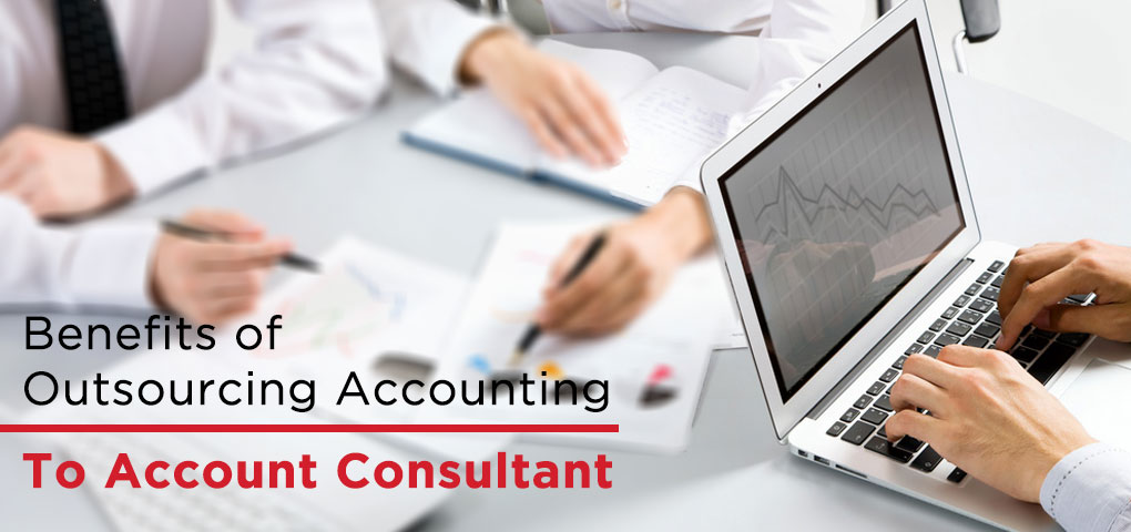 Benefits of Outsourcing To Account Consultant