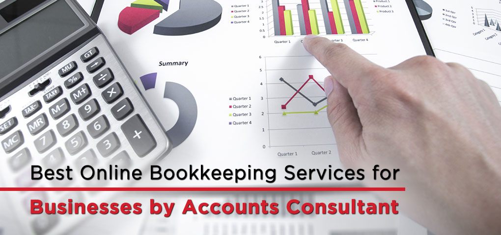 Best Online Bookkeeping Services for Businesses by Accounts Consultant