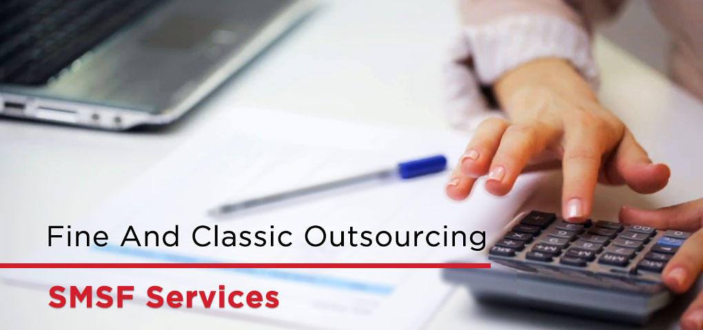 Fine And Classic Outsourcing SMSF Services