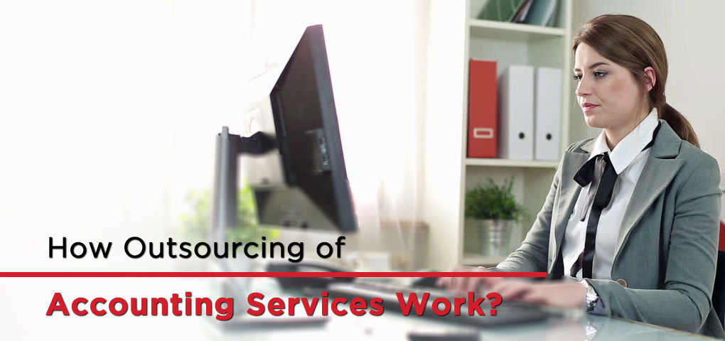 How Outsourcing of Accounting Services Work 1