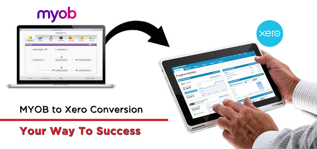 MYOB to Xero Conversion Your Way To Success