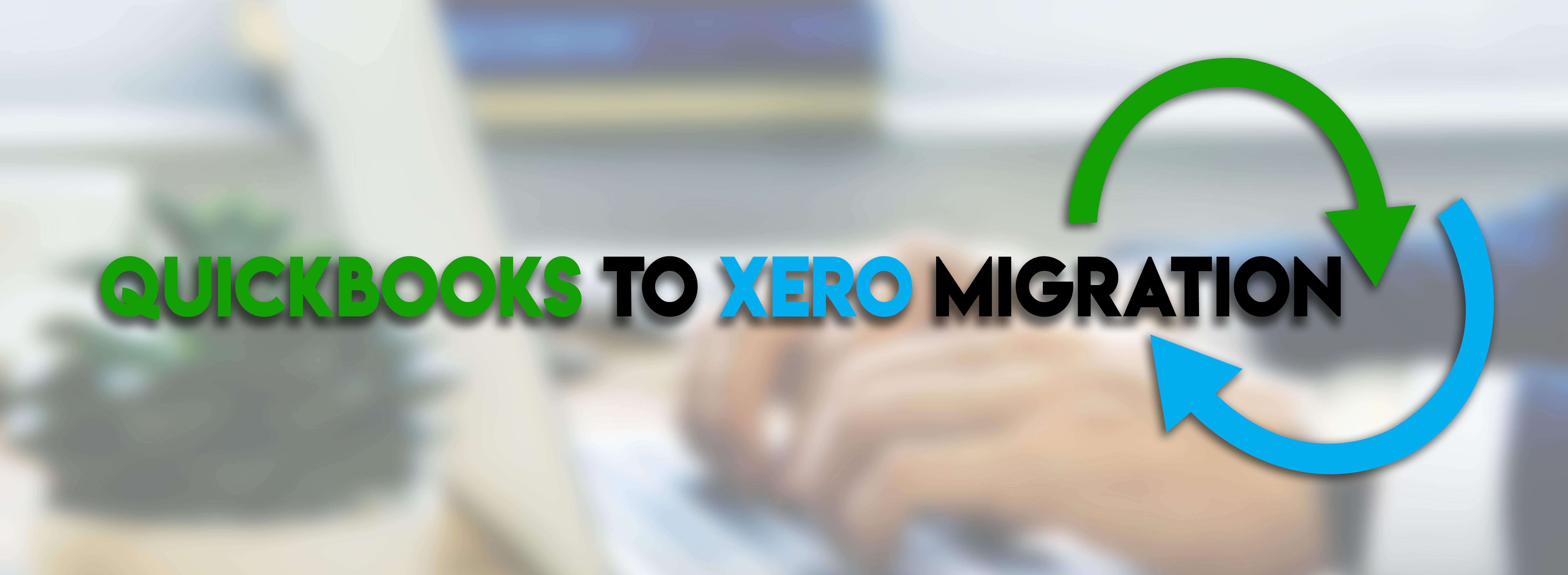 QuickBooks to XERO Migration