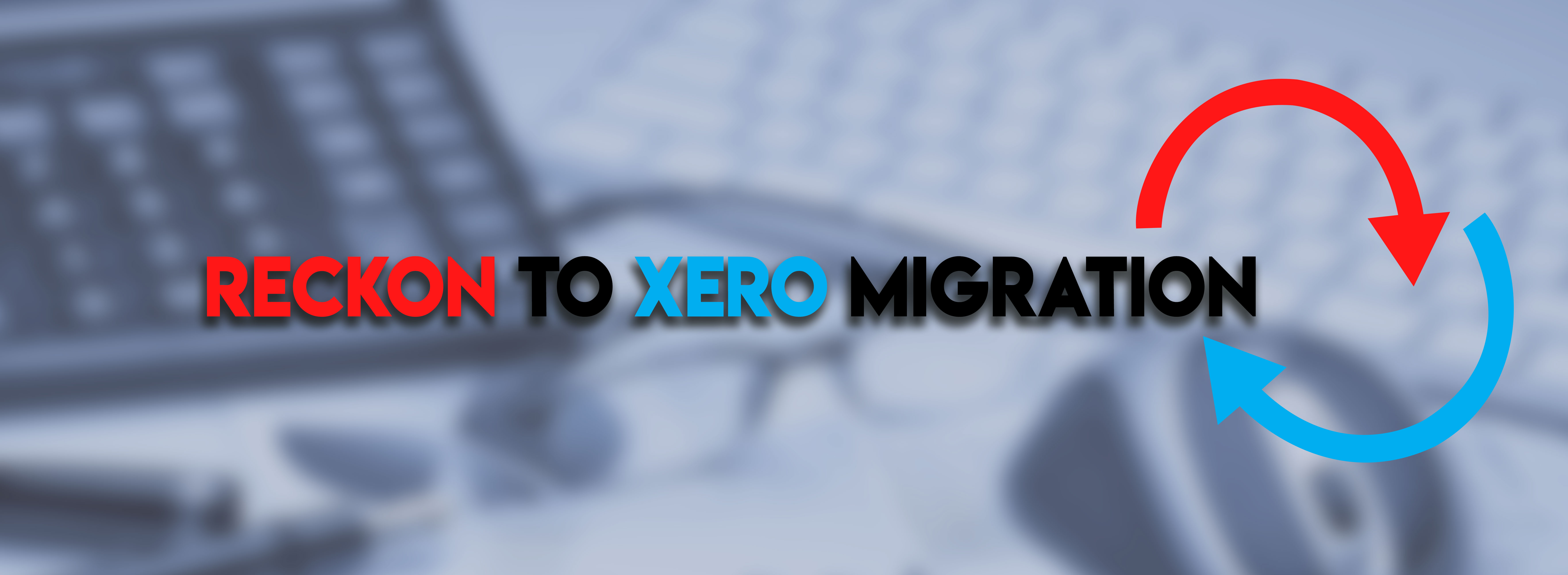 Reckon To Xero Conversion