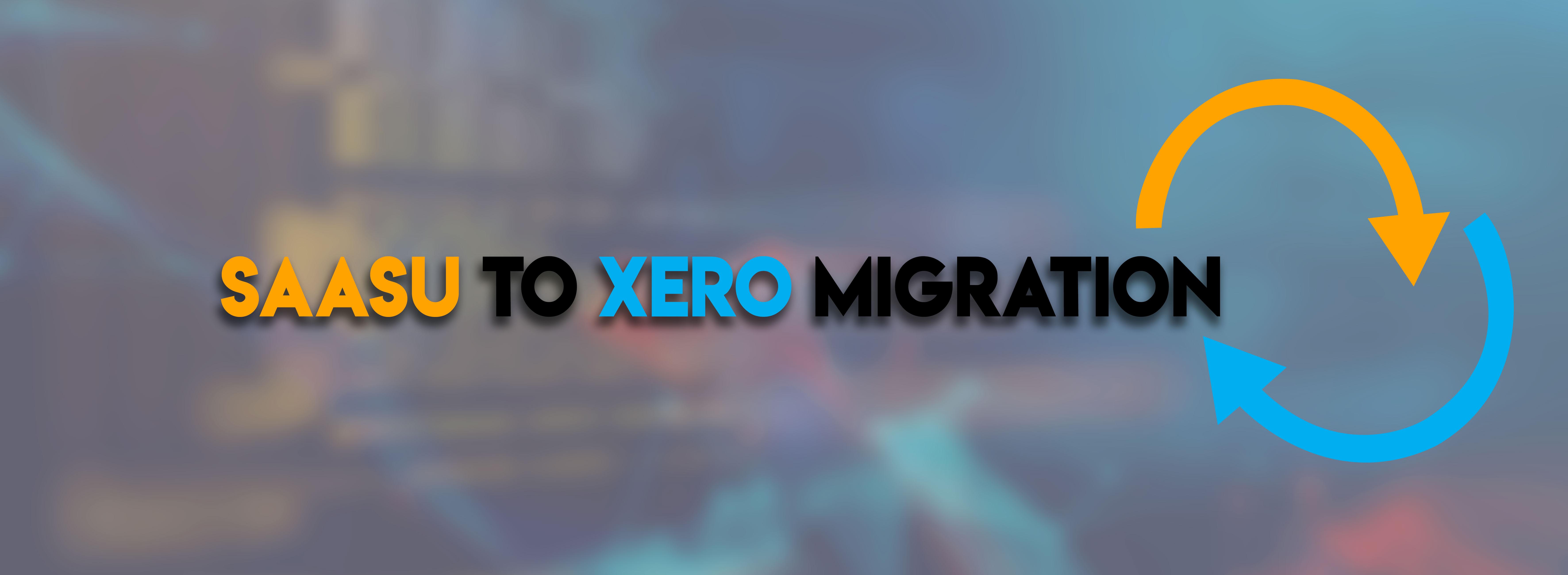 SAASU to XERO Migration