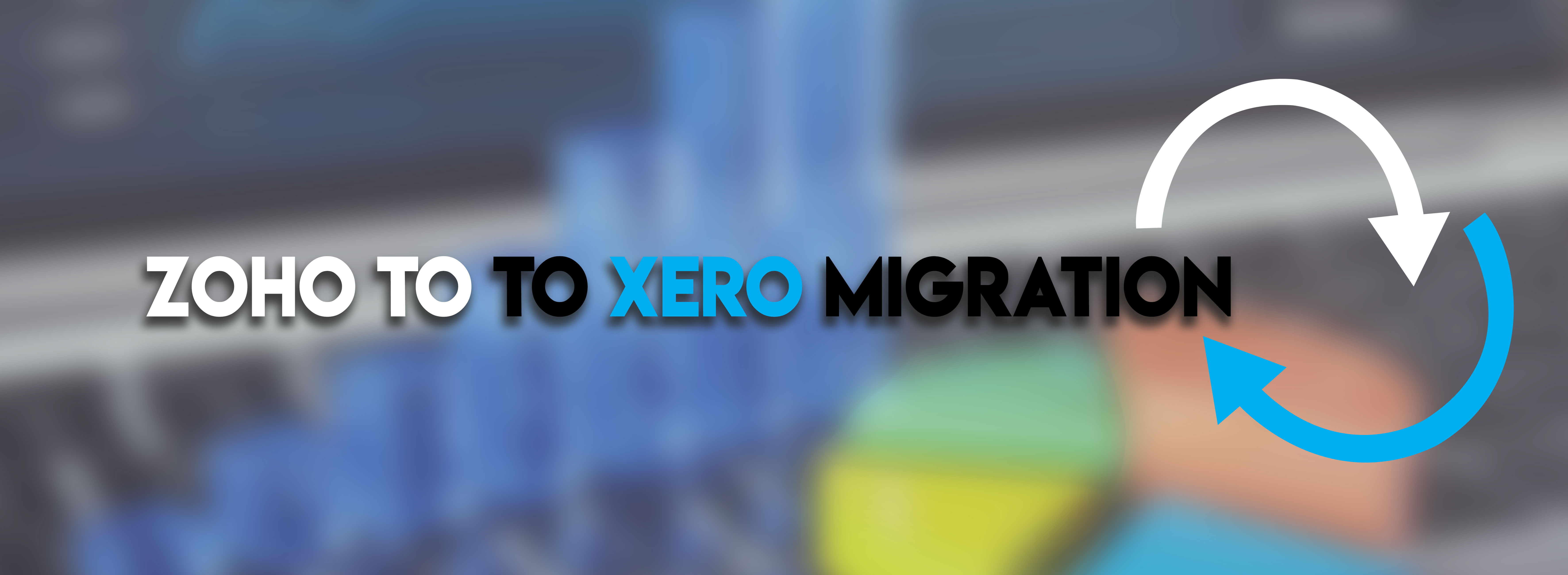 Zoho to to xero Migration