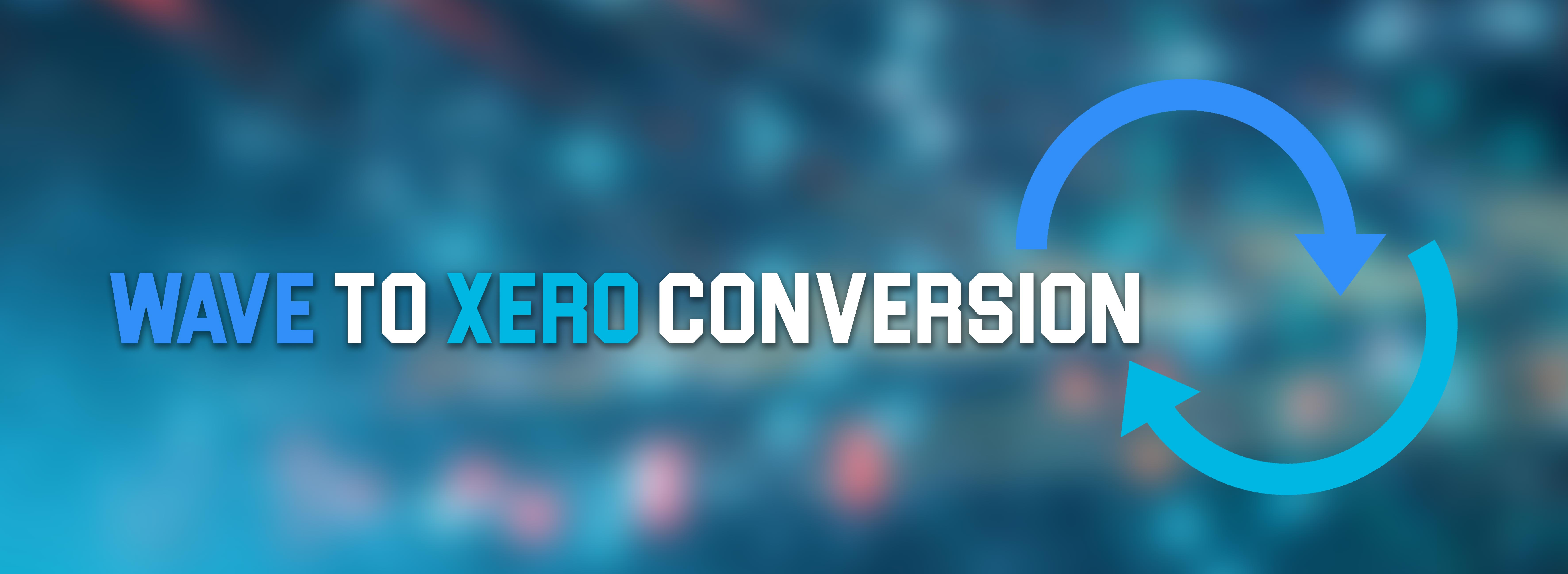 Wave To Xero Conversion